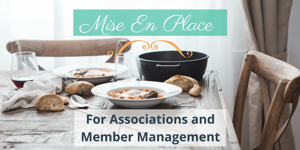 Mise en Place for Associations and Member Management