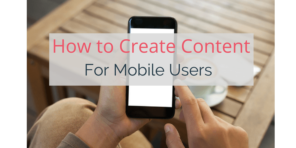 How to Build Your Association's Content Strategy for Mobile Users