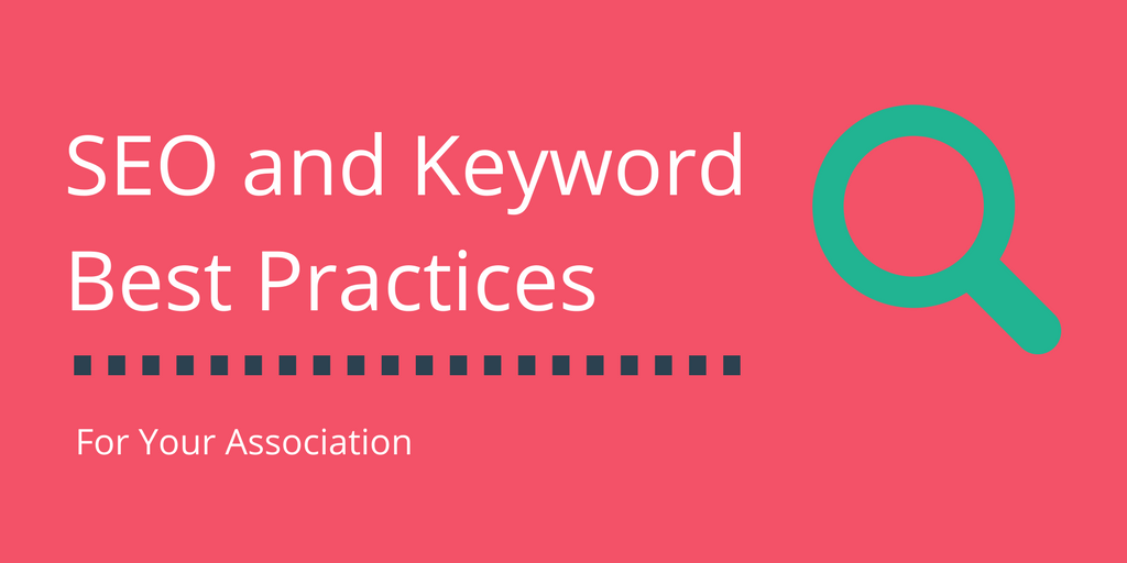 SEO and Keyword Best Practices For Your Association [Infographic from ArcStone]