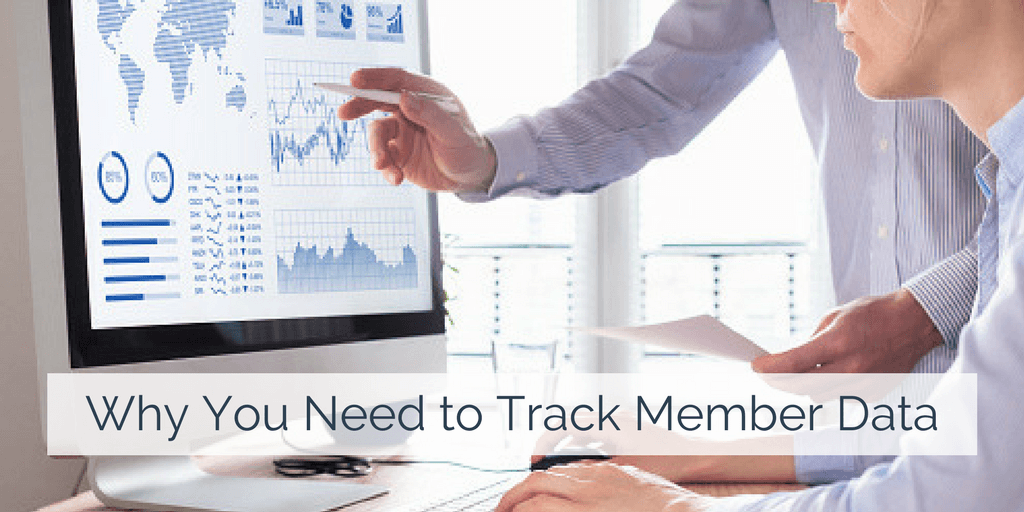Member Data You Need to Track and Why It's Important