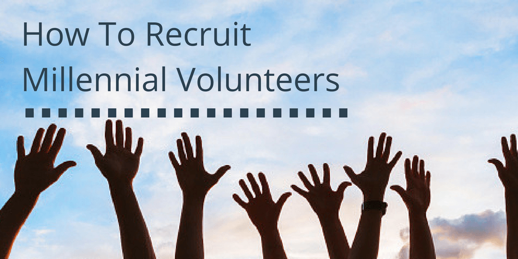 How to get Millennials to volunteer for your association