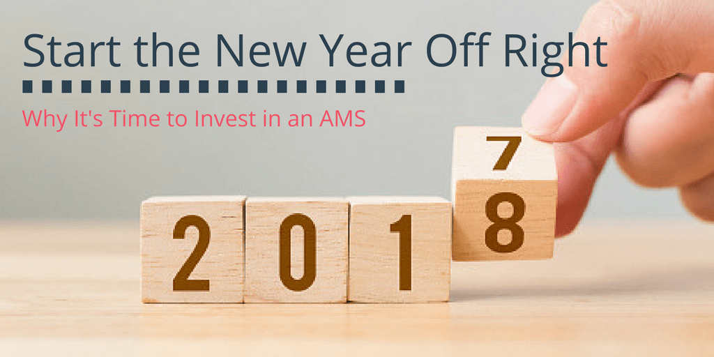 Start the New Year Off Right – Why It's Time to Invest in an AMS
