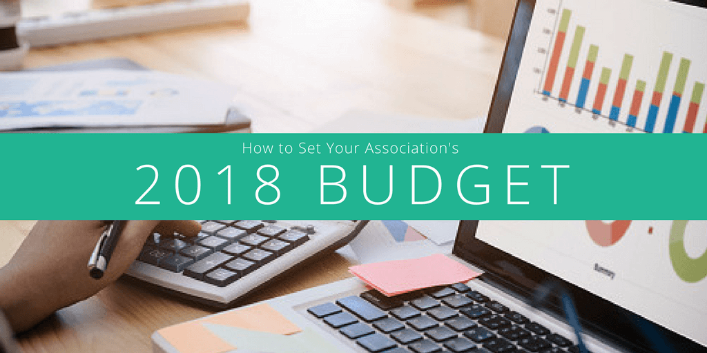 How To Set Your 2018 Association Budget – Audit, Fixed Costs, Surplus