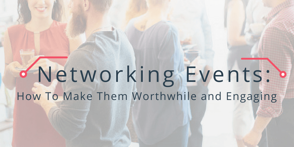 Member Networking Events: How To Make Them Worthwhile and Engaging