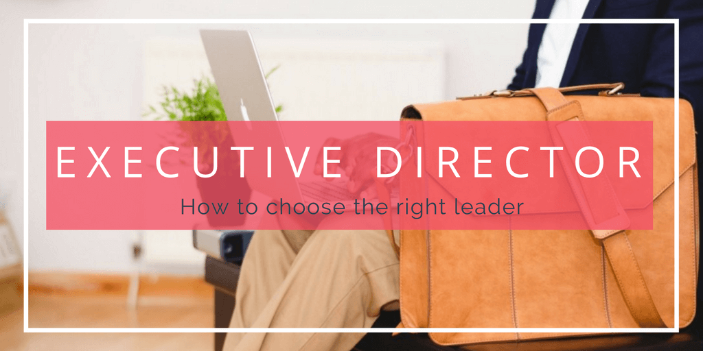 What Members Want to See in An Executive Director