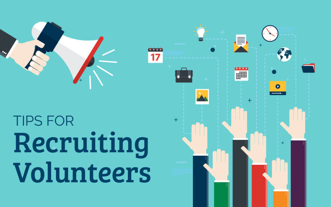 Top Tips to Help You Recruit Volunteers to Your Association