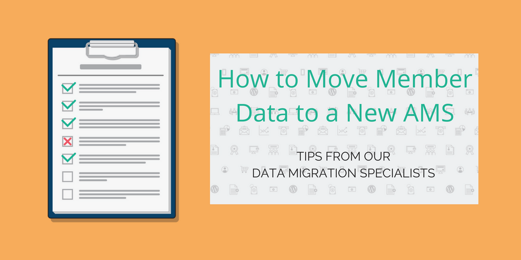 How to Move Member Data to a New Association Management Software [Free Checklist]