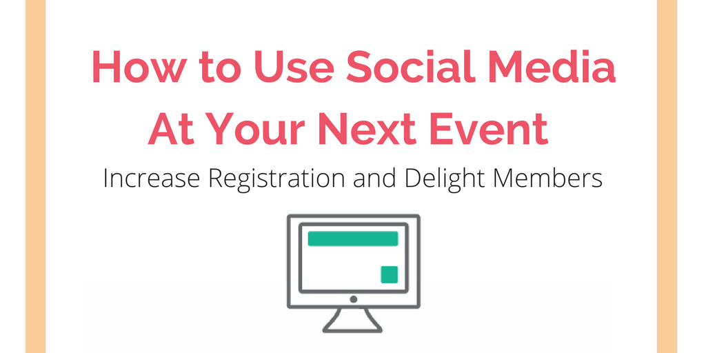 How to Use Social Media at Your Next Event