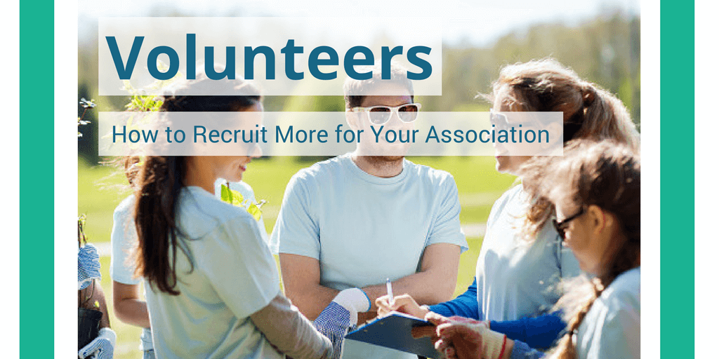 How to Recruit More Volunteers for Your Association