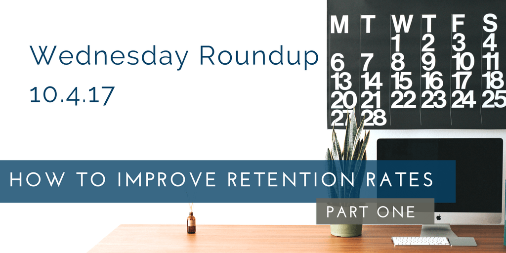 Wednesday Roundup: How To Increase Member Retention Rates