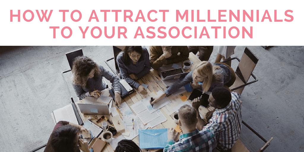 Why Millennials Aren't Joining Your Association and How To Fix It