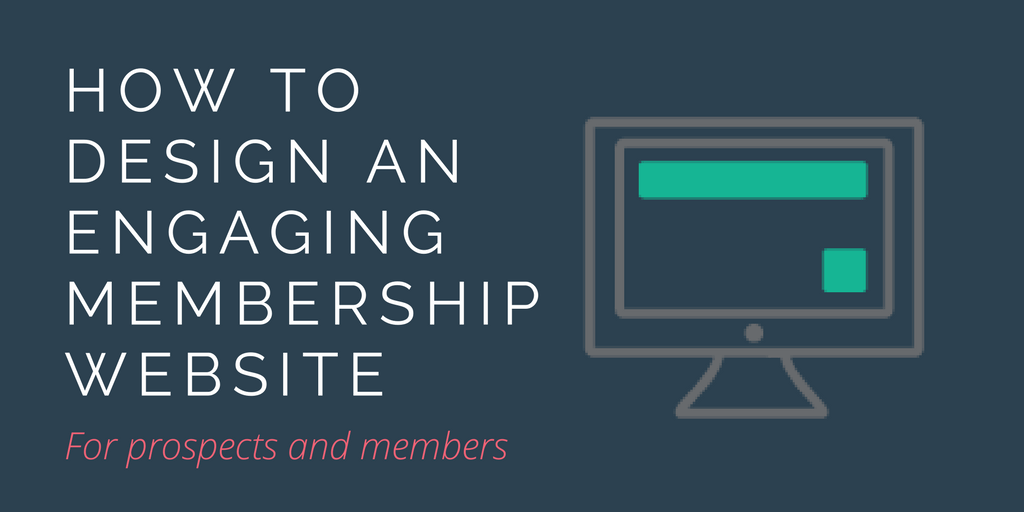 How to design an engaging membership website