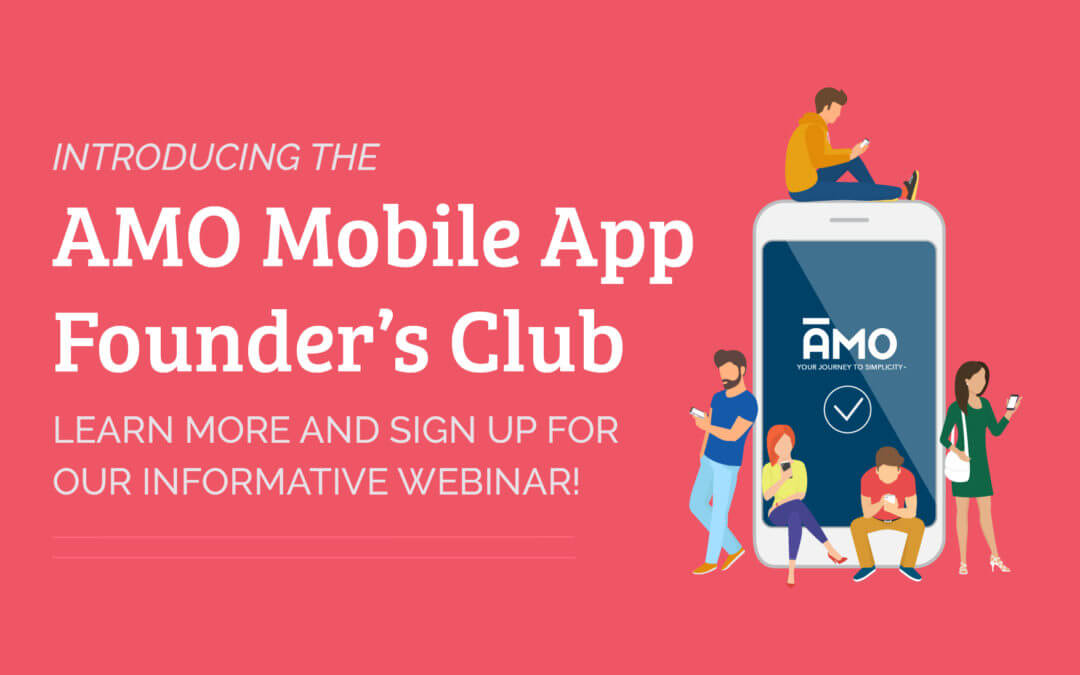 The AMO Mobile App Founder's Club