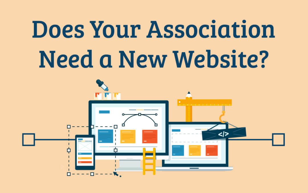 Does Your Association Need a New Website?