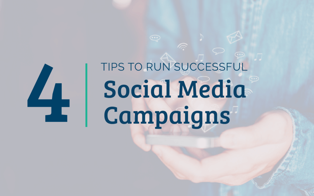 4 Tips To Run Successful Social Media Campaigns